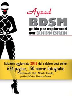 Copertina di BDSM - Guida per esploratori dell'erotismo estremo