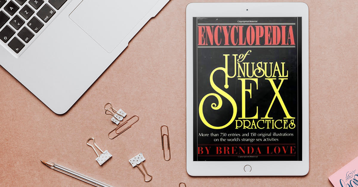 encyclopedia unusal sex practice