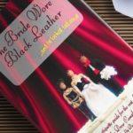 """Gli strani feticismi di Miss Abernathy - La recensione di 'The Bride Wore Black Leather ...and he looked fabulous!"""""""
