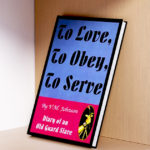 Una vita da onorare - La recensione di 'To love, to obey, to serve - Diary of an old guard slave'