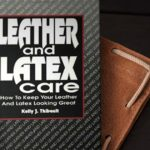 L'antico buon senso del cowboy - La recensione di 'Leather and latex care'