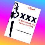 L'Espresso - La recensione di XXX - Il dizionario del sesso insolito