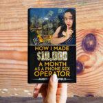 How I made $10,000 a month as a phone sex operator – Nessuna scorciatoia per diventare ricchi