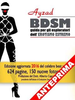 BDSM - Guida per esploratori dell'erotismo estremo