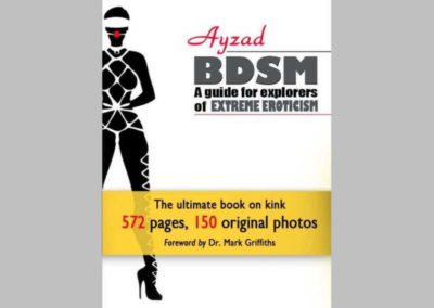 BDSM – A Guide for Explorers of Extreme Eroticism