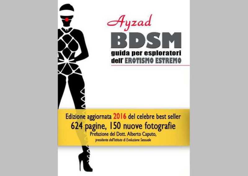 BDSM – Guida per esploratori dell'erotismo estremo