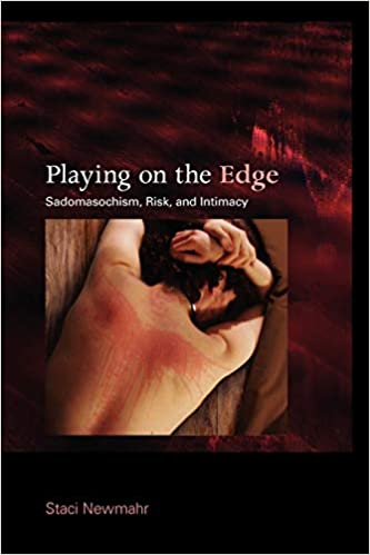 Playing on the edge – Sadomasochism, risk and intimacy