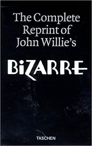 Bizarre (The complete reprints of John Willie's)