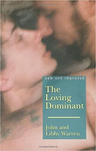 Loving dominant, the