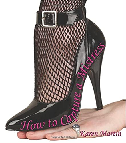How to capture a Mistress