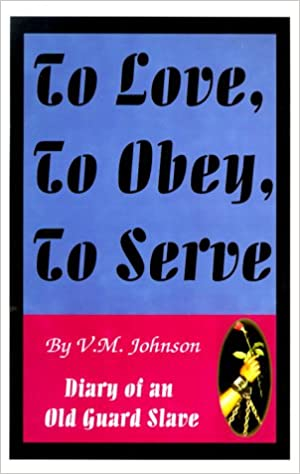 To Love, to Obey, to Serve