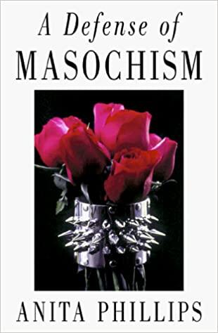 Defense of masochism, A