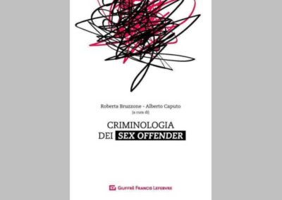 Criminologia dei sex offender (Sex Offenders Criminology) – Contributor